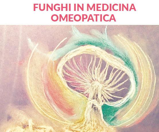 (Italiano) Bologna: Presentazione del secondo volume della Materia Medica Clinica: Funghi in Medicina Omeopatica